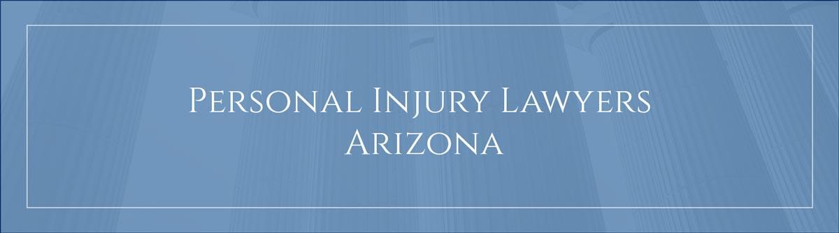 Personal injury lawyers Arizona