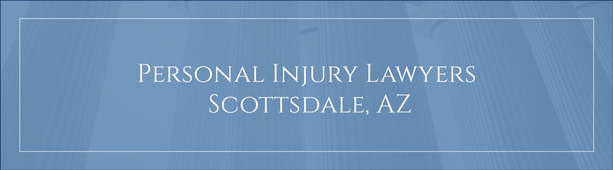 Personal injury lawyers Scottsdale, AZ