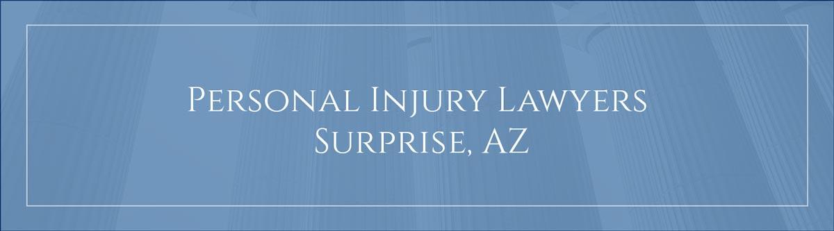 Personal Injury Lawyer Surprise, AZ