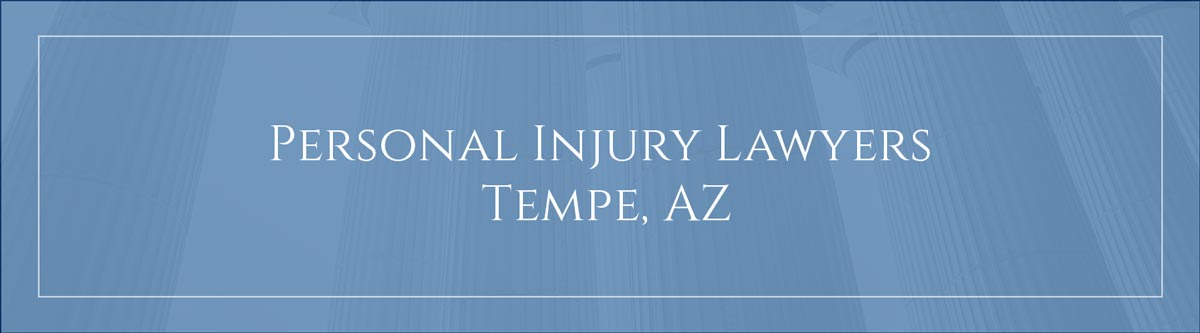 Personal injury lawyers Tempe, AZ