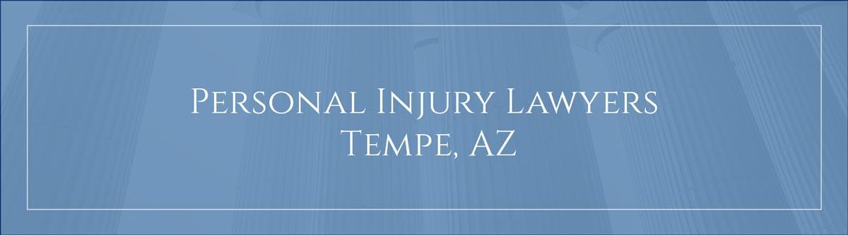 Personal injury lawyers Tempe, AZ